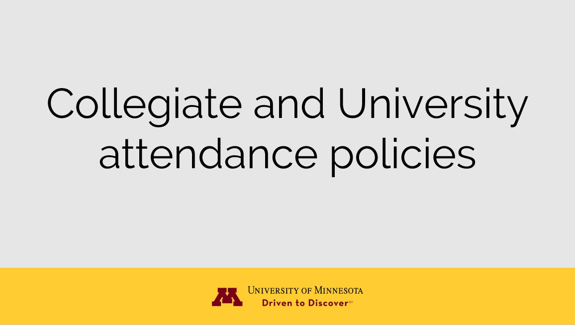 Collegiate and University Attendance Policies w/ UMN Logo