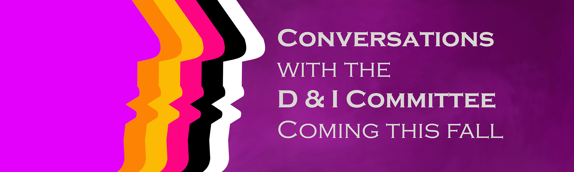 Conversations with D&I committee banner