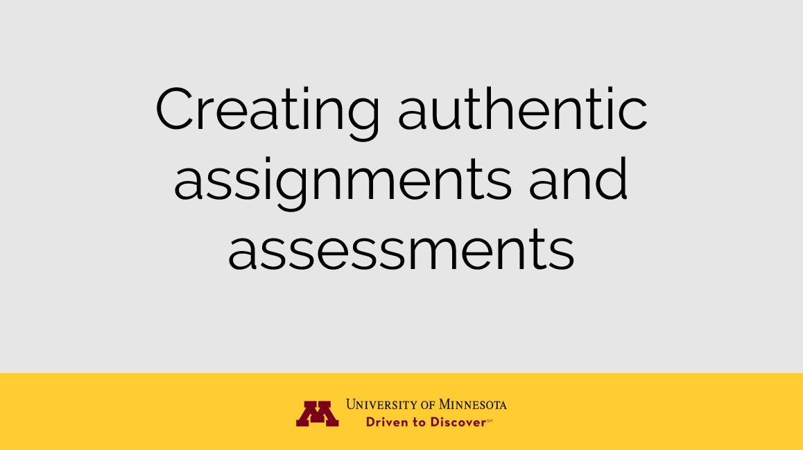 Creating authentic assignments and assessments