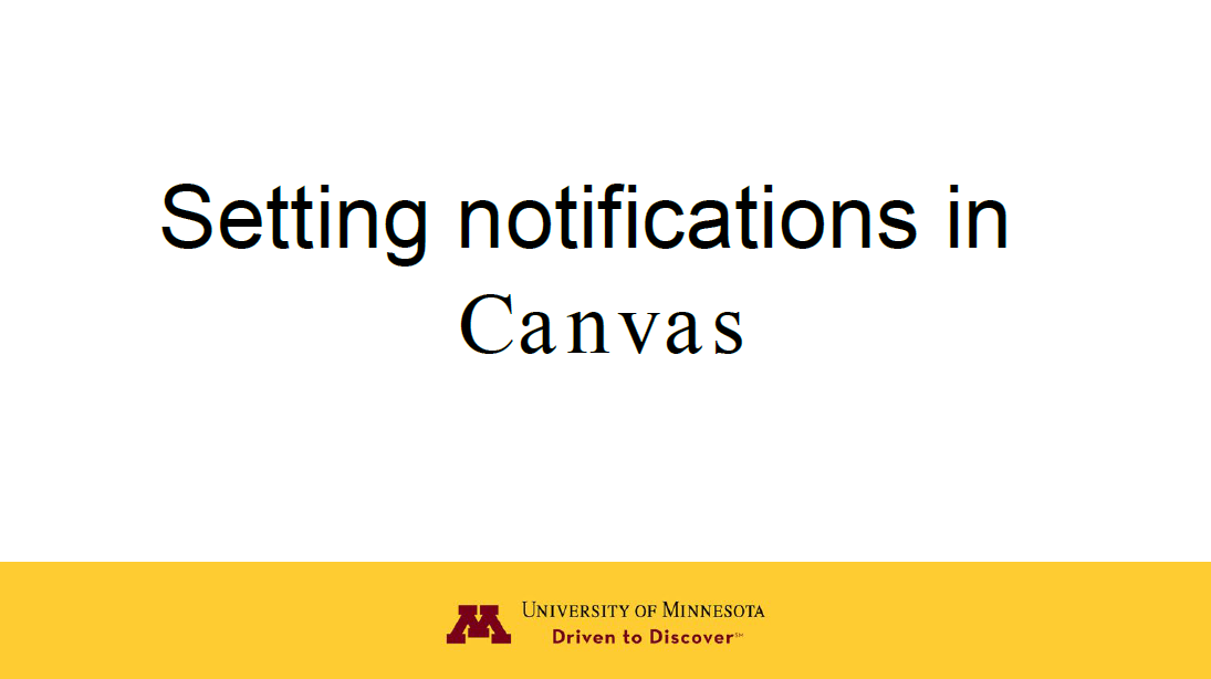 Setting Canvas notifications